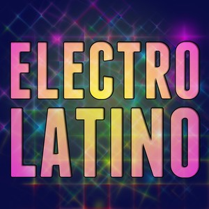 playlist electro latino