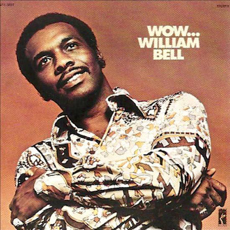 william bell music soul for lovers