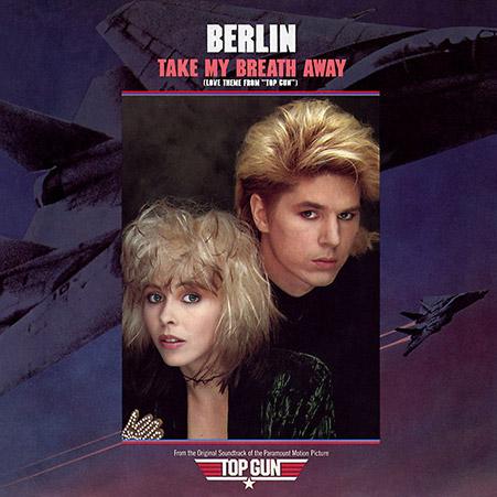 BERLIN – Take My Breath Away Playlist slow année 80