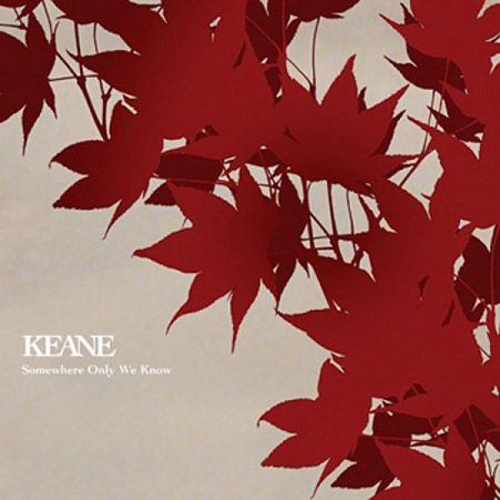 KEANE – Somewhere Only We Know Playlist slow année 2000