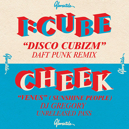 CHEEK Venus (Sunshine People) Playlist french touch I:CUBE – Disco Cubizm