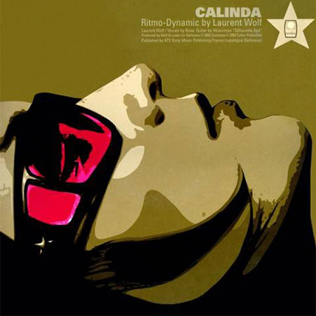 LAURENT WOLF – Calinda