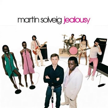 MARTIN SOLVEIG – Jealousy Playlist french touch