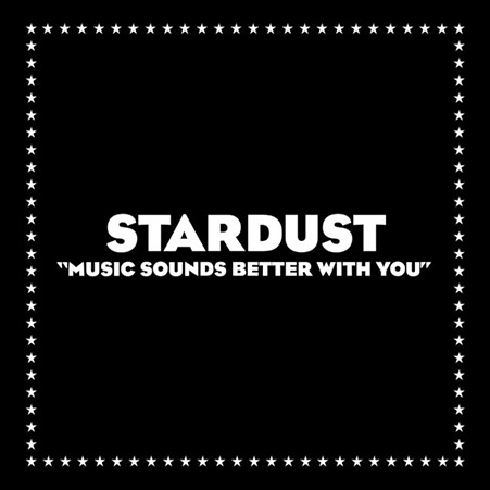 playlist frenh touch STARDUST – Music Sound Better With You Playlist french touch