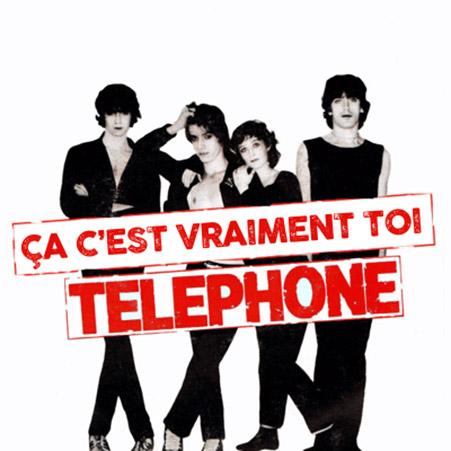 Playlist Rock Festif Telephone-ca-c-est-vraiment-toi