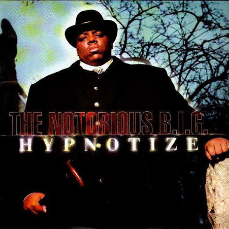 notorious big hypnotize