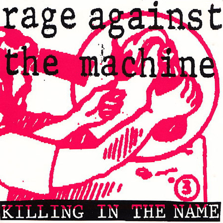 Playlist Rock Festif RAGE-AGAINST-THE-MACHINE-Killing-In-The-Name