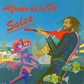Playlist Salsa cubaine ALFREDO DE LA FE – Historia de dos Salseros