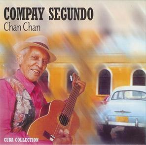 Playlist Salsa cubaine COMPAY SEGUNDO – Chan Chan