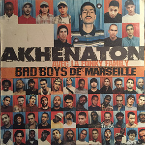 akhenaton bad bys de marseille Top du Rap Francais