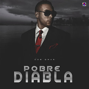 DON OMAR Pobre Diabla playlist reggaeton