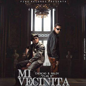 PLAN B – Mi Vecinita playlist reggaeton