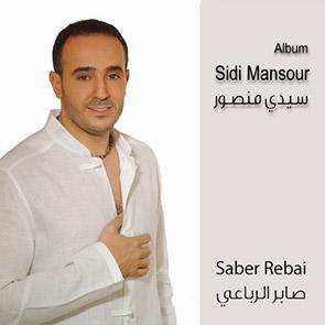 SABER REBAI – Sidi Mansour (Allah Allah, Ya Baba)Playlist Raï & Musique Orientale