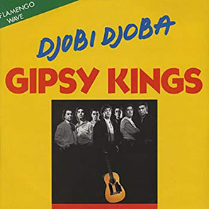 playlist musique gitane GIPSY KINGS – Djobi Djoba