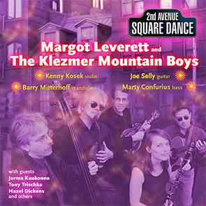 MARGOT-LEVERETT-AND-THE-KLEZMER-MOUNTAIN-BOYS-Sidney-s-Tsveyte playlist musique klezmer