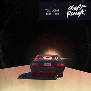 DAFT PUNK – Too Long playlist classic House Music