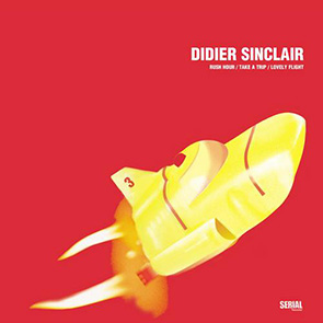 DIDIER SINCLAIR – Lovely Flight (Original Mix)