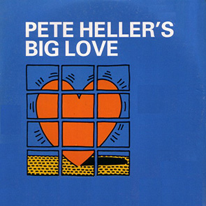 PETE HELLER – Big Love playlist classic House Music
