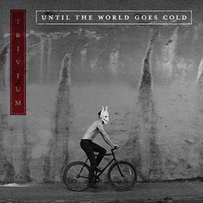 TRIVIUM – Until The World Goes Cold  Playlist Musique Metal / Playlist Hard Rock
