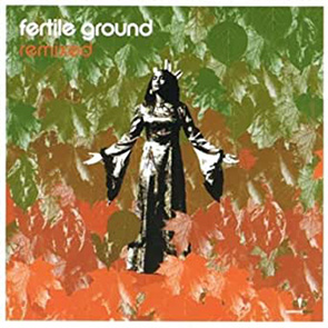 FERTILE GROUND – Peace And Love (Jazztronik Mix)