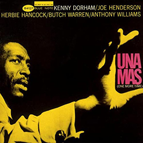 KENNY DORHAM – Una Mas (One More Time)