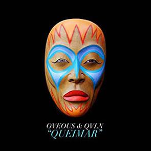 OVEOUS, QVLN – Queimar