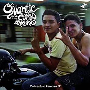 Playlist Electro Latino QUANTIC & HIS COMBO BARBARO – Un Canto A Mi Tierra (J Boogie Remix)