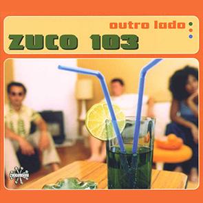 ZUCO 103 – Outro Lado