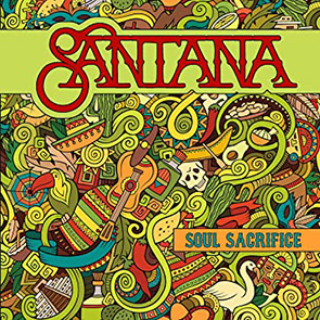 CARLOS SANTANA – Soul Sacrifice