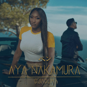 AYA-NAKAMURA-Djadja Playlist pop urbaine