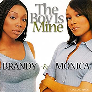 BRANDY & MONICA – The Boy Is Mine