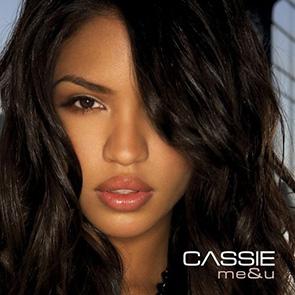 Playlist Rnb CASSIE – Me & U