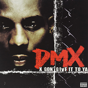 PLAYLIST RAP US ANNÉES 90 DMX – X Gon' Give It To Ya