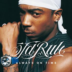 Playlist Rnb JA RULE Feat ASHANTI – Always on Time