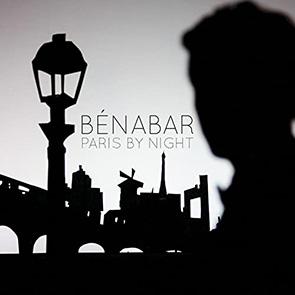 CHANSON SUR paris Bénabar Paris By Night