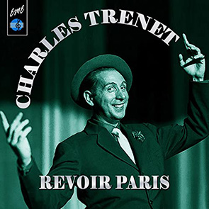 Charles Trénet Revoir Paris