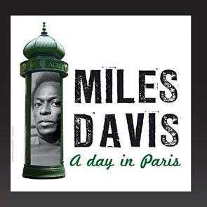 Miles Davis – A Day in Paris