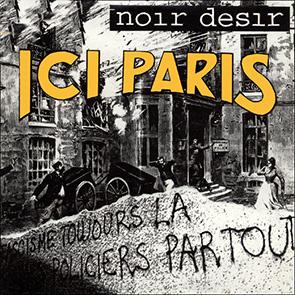 Soirée à thème Noir Désir – Ici Paris