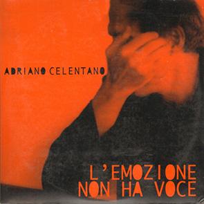 Slow italien ADRIANO CELENTANO – L'Emozione Non Ha voce