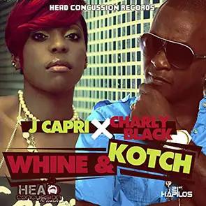 CHARLY BLACK & J CAPRI – Whine & Kotch