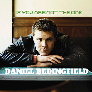 DANIEL BEDINGFIELD – If You're Not The One Playlist slow année 2000
