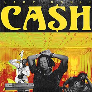 playlist neo soul LADY DONLI – Cash