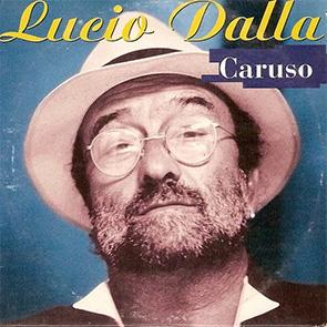 LUCIO dALLA – Caruso