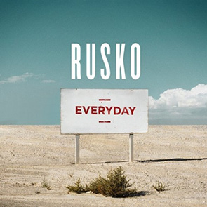 RUSKO – Everyday (Netsky Remix)