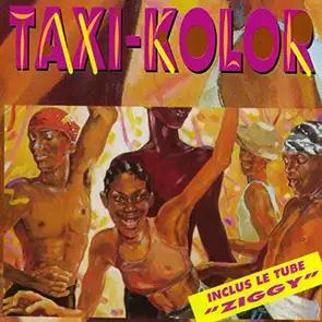TAXI COLOR – Ziggy (Cé An Makoumé)